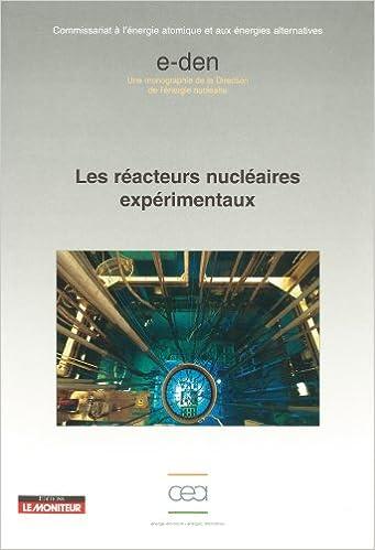 Livres gratuits Les réacteurs nucléaires expérimentaux pdf, epub ebook
