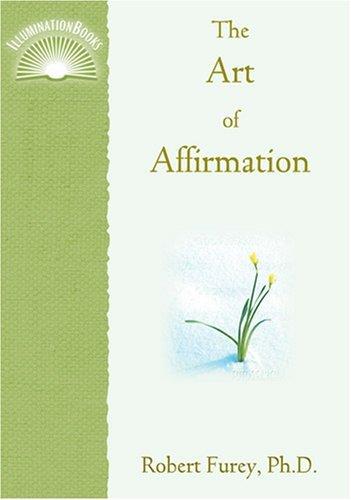 Download The Art of Affirmation (Illuminationbooks) ebook