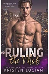 Ruling the Mob: Nico & Shaye Duet, Part Two (The Mob Lust Series) (Volume 2) Paperback