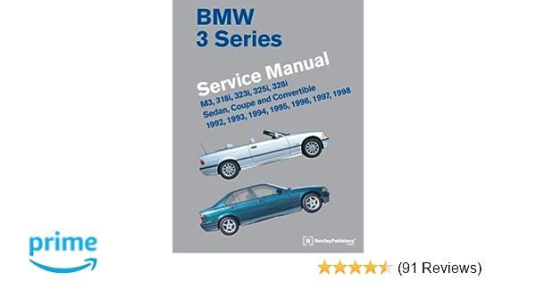Bmw 3 series e36 service manual 1992 1993 1994 1995 1996 1997 bmw 3 series e36 service manual 1992 1993 1994 1995 1996 1997 1998 bentley publishers 9780837617091 amazon books fandeluxe Choice Image