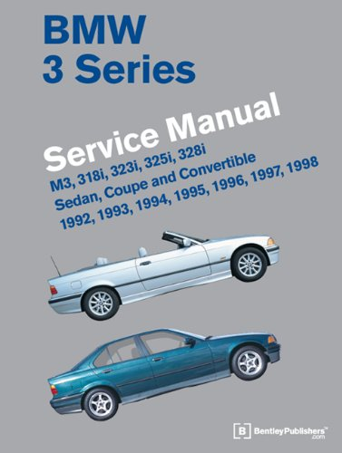bmw 3 series e36 service manual 1992 1993 1994 1995 1996 1997 rh amazon com BMW E34 BMW E30