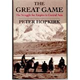 The Great Game : The Struggle for Empire in Central Asia, Hopkirk, Peter, 4770017030