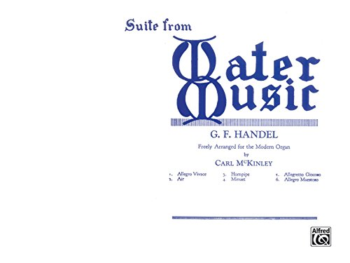Suite from Water Music by Alfred Music