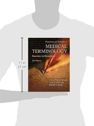 Dunmore and Fleischer's Medical Terminology: Exercises in Etymology