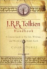 The J. R. R. Tolkien Handbook: A Concise Guide to His Life, Writings, and World of Middle-Earth