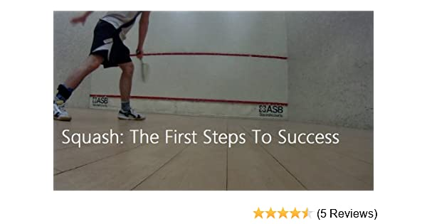 squash the first steps to success english edition