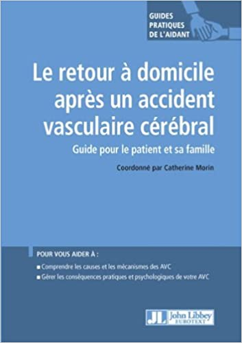 Télécharger en ligne Le retour à domicile après un accident vasculaire cérébral pdf epub