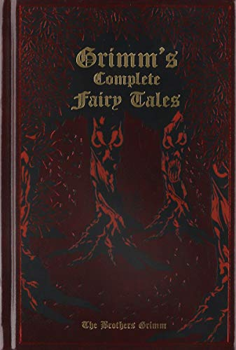 Grimm's Complete Fairy Tales (Grimm Brothers Stories)