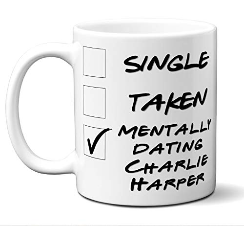 Funny Charlie Harper Mug. Single, Taken, Mentally Dating Coffee, Tea Cup. Perfect Novelty Gift Idea for Any Fan, Lover. Women, Men Boys, Girls. Birthday, Christmas 11 ounces. ()