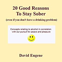 20 Good Reasons to Stay Sober, Even If You Don't Have a Drinking Problem