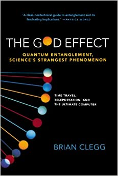The God Effect: Quantum Entanglement, Science's Strangest ...