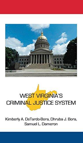 West Virginia's Criminal Justice System (State-specific Criminal Justice)