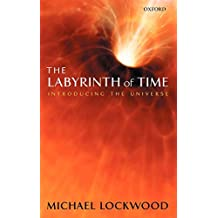 The Labyrinth of Time: Introducing the Universe
