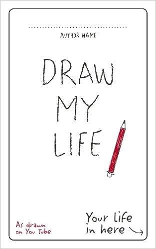 Draw My Life Amazon Co Uk You 9781785032950 Books
