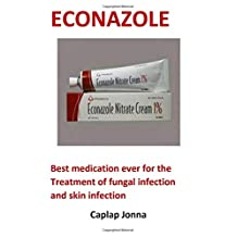 Econazole: Best medication ever for the Treatment of fungal infection  and skin infection