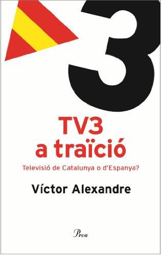 tv3-a-traicio-televisio-de-catalunya-o-despanya-debat-catalan-edition