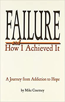 Failure and How I Achieved It