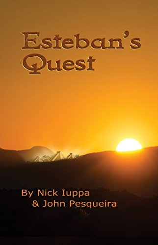 Book: Esteban's Quest by Nick Iuppa