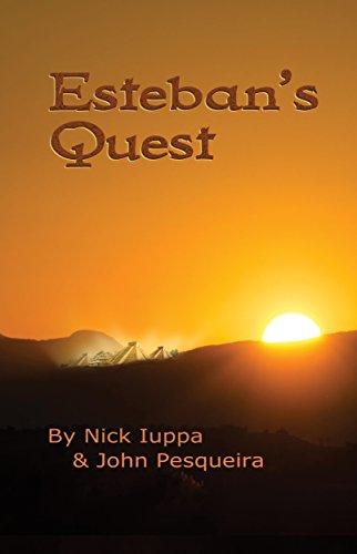 Book: Esteban's Quest by Nick Iuppa