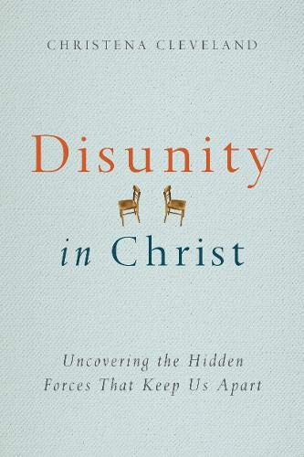Disunity in Christ: Uncovering the Hidden Forces that Keep Us Apart (Industrial Light And Magic The Art Of Innovation)