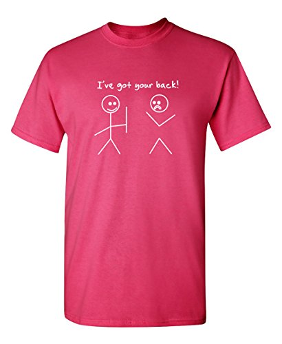I Got Your Back Stick Figure Friendship Sarcastic Funny T Shirt M Pink