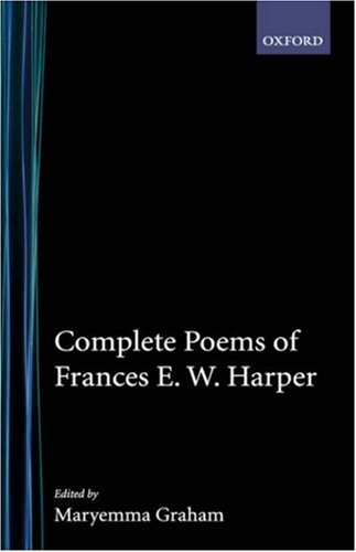 Books : Complete Poems of Frances E.W. Harper (The Schomburg Library of Nineteenth-Century Black Women Writers)