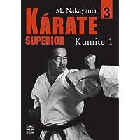 Karate Superior / Superior Karate: Kumite 1 (Spanish Edition)