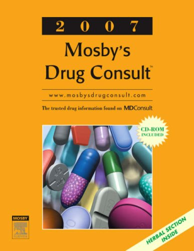 Mosby's Drug Consult 2007 (Generic Prescription Physician's Reference Book Series)