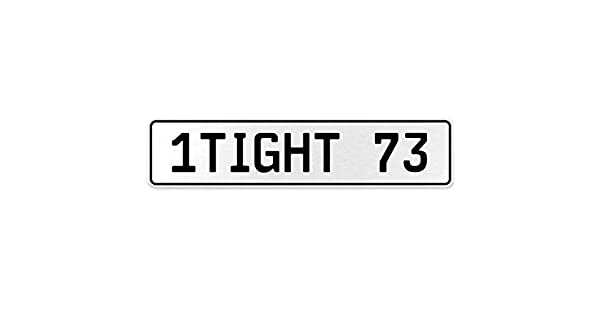 Vintage Parts 554868 1TIGHT 73 White Stamped Aluminum European License Plate