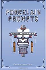 Porcelain Prompts: Conflict & Resolution (Volume 6) Paperback