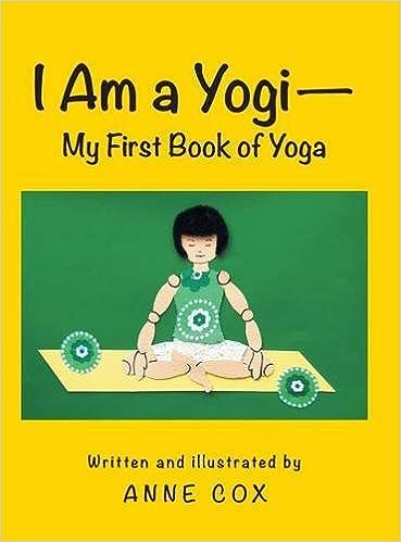 I Am a Yogi-My First Book of Yoga