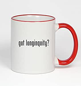 got longinquity? - 11oz Red Handle Coffee Mug
