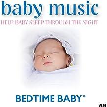 Baby Music: Help Your Baby Sleep Through the Night