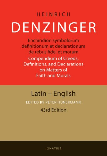 Enchiridion Symbolorum: A Compendium of Creeds, Definitions, and Declarations of the Catholic Church (Primary Sources Of Law In The United States)