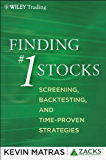 Finding #1 Stocks: Screening, Backtesting and Time-Proven Strategies (The Zacks Series) (English Edition)