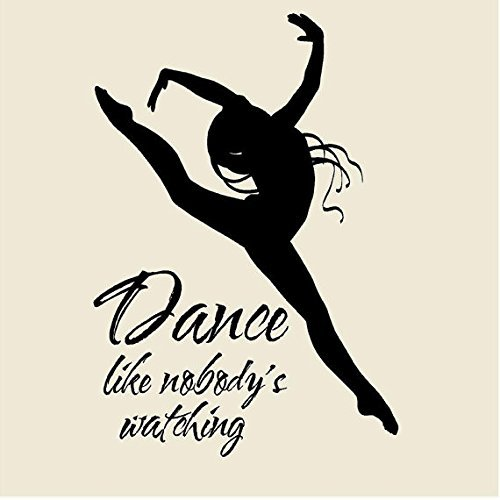 Dance like Nobody's watching dancing ballet girl silouette Vinyl Wall Decal Mural