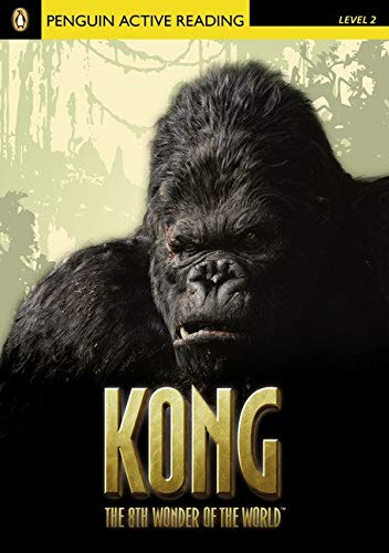 Level 2: Kong the Eighth Wonder of the World Book & CD Pack (Penguin Readers, Level 2)