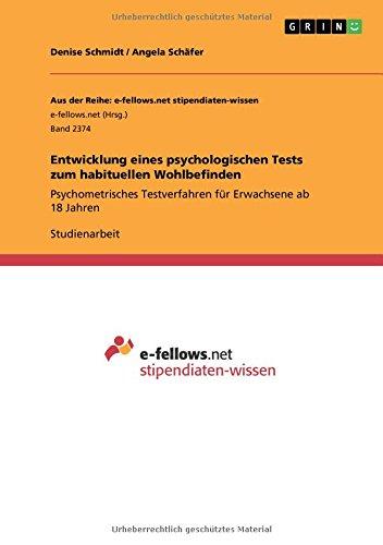 Download Entwicklung Eines Psychologischen Tests Zum Habituellen Wohlbefinden (German Edition) pdf
