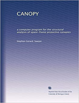 CANOPY: a computer program for the structural analysis of