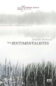 Les sentimentalistes par Johanna Skibsrud