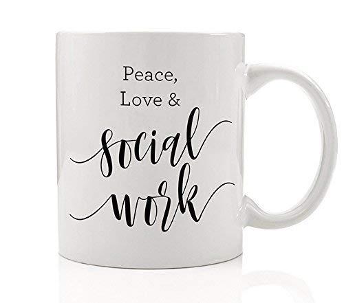 Peace Love & Social Work Coffee Mug Gift Idea Compassionate Calling Kind Helpful Charitable Non Profit Case Worker Present Boss Coworker Manager Friend Family 11oz Ceramic Tea Cup Digibuddha DM0140