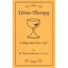 Urine-Therapy: It May Save Your Life
