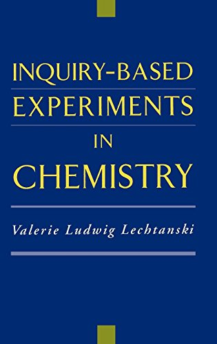 Inquiry-Based Experiments in Chemistry (American Chemical Society Publication) by American Chemical Society