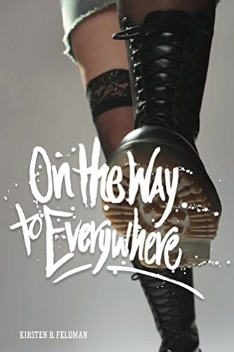 On the Way to Everywhere: A Novel
