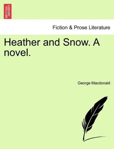 Heather and Snow. A novel. Vol. II. ebook