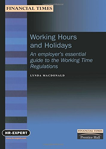 Download Working Hours and Holidays: An employer's essential guide to the Working Time Regulations pdf epub