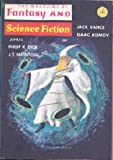 THE MAGAZINE OF FANTASY AND SCIENCE FICTION APRIL 1966
