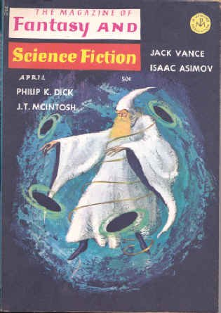 THE MAGAZINE OF FANTASY AND SCIENCE FICTION APRIL 1966, Philip K. Dick; Jack Vance; Larry Niven