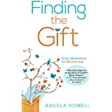 Finding the Gift: Daily Meditations for Mindfulness