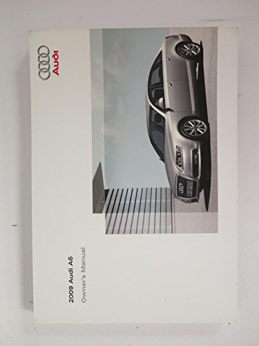 2009 audi a6 owners manual - 1